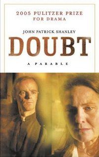 """Doubt A Parable"""